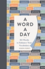 A Word a Day : 365 Words to Augment Your Vocabulary - Book