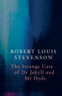 Strange Case of Dr Jekyll and Mr Hyde (Legend Classics)