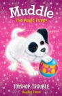 Muddle the Magic Puppy Book 2 : Toyshop Trouble