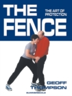 The Fence : The Art of Protection