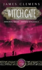Wit'ch Gate : The Banned and the Bannished Book Four