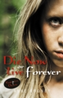 Die Now or Live Forever - Book