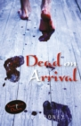 Dead on Arrival - Book