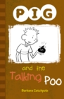 PIG and the Talking Poo : Set 1
