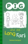PIG and the Long Fart : Set 1