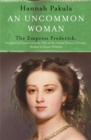 An Uncommon Woman: the Life of Princess Vicky : Princess Vicky