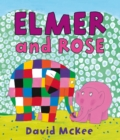 Elmer and Rose - Book