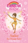 Rainbow Magic: Amber the Orange Fairy : The Rainbow Fairies Book 2