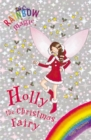 Rainbow Magic: Holly the Christmas Fairy : Special
