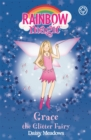 Rainbow Magic: Grace The Glitter Fairy : The Party Fairies Book 3