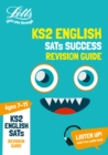 KS2 English SATs Revision Guide : 2019 Tests