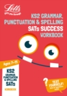 KS2 Grammar, Punctuation and Spelling SATs Practice Workbook : 2018 Tests