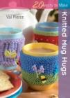 Twenty to Make: Knitted Mug Hugs