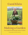 Making a Garden : Successful gardening by nature's rules