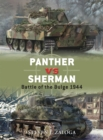 Panther Vs Sherman : Battle of the Bulge 1944