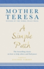 A Simple Path : The bestselling classic on how to help others and find peace