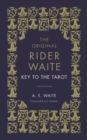 The Key To The Tarot : The Official Companion to the World Famous Original Rider Waite Tarot Deck - Book