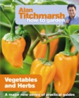 Alan Titchmarsh How to Garden: Vegetables and Herbs - Book