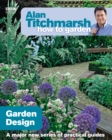 Alan Titchmarsh How to Garden: Garden Design - Book