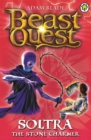 Beast Quest: Soltra the Stone Charmer : Series 2 Book 3 - Book