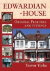Edwardian House : Original Features and Fittings