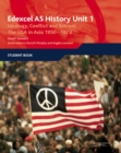 Edexcel GCE History AS Unit 1 D6 Ideology, Conflict and Retreat: the USA in Asia, 1950-1973