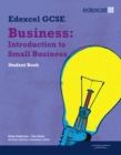 Edexcel GCSE Business: Introduction to Small Business : Units 1, 2 and 6 - Book