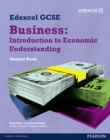 Edexcel GCSE Business: Introduction to Economic Understanding : Unit 5 - Book