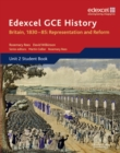 Edexcel GCE History AS Unit 2 B1 Britain, 1830-85: Representation and Reform