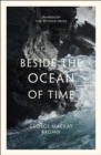 Beside the Ocean of Time - Book
