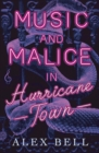 Music and Malice in Hurricane Town - Book