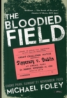 The Bloodied Field : Croke Park. Sunday 21 November 1920
