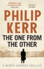 The One From The Other : Bernie Gunther Thriller 4