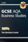 GCSE Business Studies AQA Revision Guide (A*-G Course) - Book