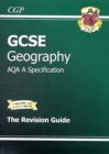 GCSE Geography AQA A Revision Guide (A*-G Course) - Book