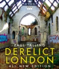 Derelict London: All New Edition - Book