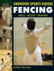 Fencing : Skills. Tactics. Training