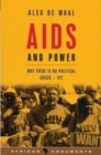 AIDS and Power : Why There Is No Political Crisis - Yet