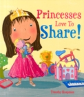 Princesses Love to Share - Book