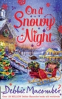 On a Snowy Night : The Christmas Basket / The Snow Bride