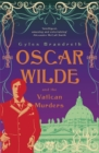Oscar Wilde and the Vatican Murders : Oscar Wilde Mystery: 5