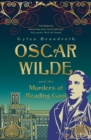 Oscar Wilde and the Murders at Reading Gaol : Oscar Wilde Mystery: 6