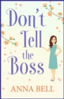Don't Tell the Boss : the funniest book you'll read this year - eBook