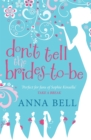 Don't Tell the Brides-to-Be : a fabulously fun wedding comedy! - Book