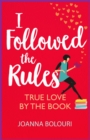 I Followed the Rules : Dating by the Book