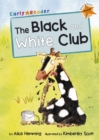 The Black and White Club : (Orange Early Reader)