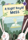 A Right Royal Mess (Early Reader) - Book