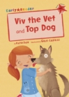 Viv the Vet and Top Dog (Early Reader) - Book