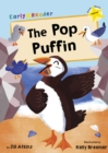 The Pop Puffin (Yellow Early Reader) - Book