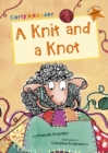 A Knit and a Knot (Orange Early Reader) - Book